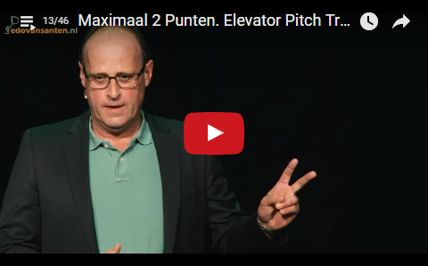 Maximal 2 Points. Elevator Pitch Trainer/Coach/Speaker Edo van Santen [13]
