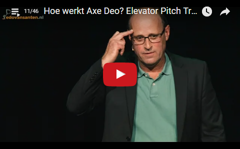 How does the Axe Deo advertisement work? Elevator Pitch Trainer/Coach/Speaker Edo van Santen [11]