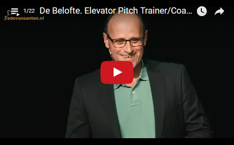 Playlist 1: The Structure of your Elevator Pitch or Presentation. Elevator Pitch Trainer/Coach/Speaker Edo van Santen