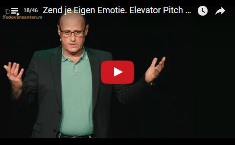 Zend je Eigen Emotie. Elevator Pitch Trainer/Coach/Spreker Edo van Santen [18]